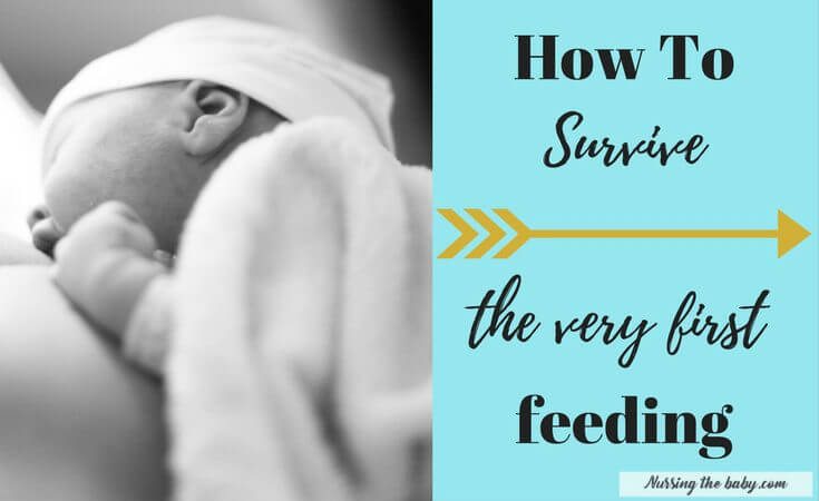 How To Survive The Very First Feeding