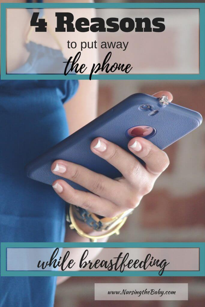 4 Reasons to pat away the phone while breastfeeding