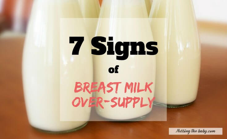 7 Signs of Breast Milk Oversupply